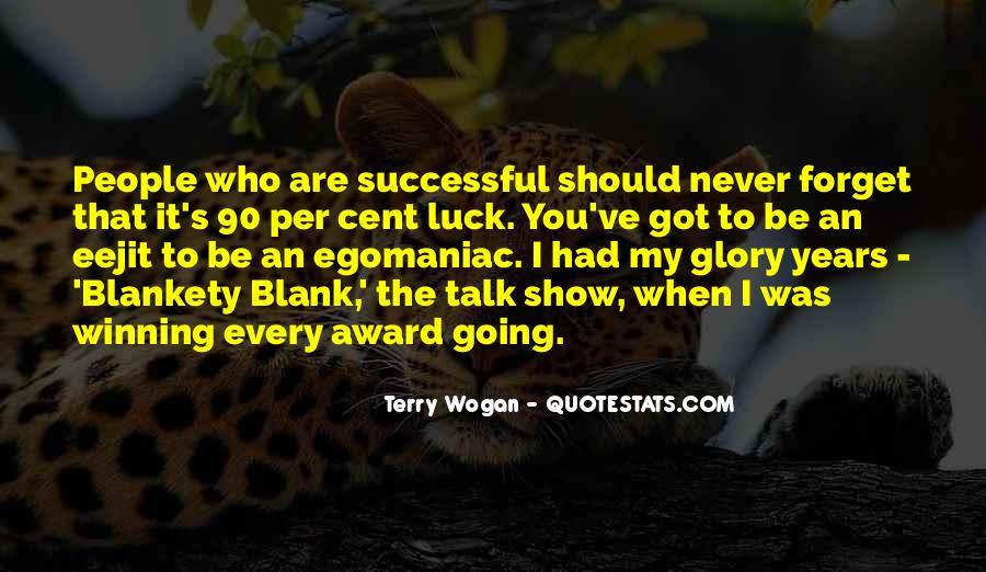 You Blank My Blank Sayings #1685815