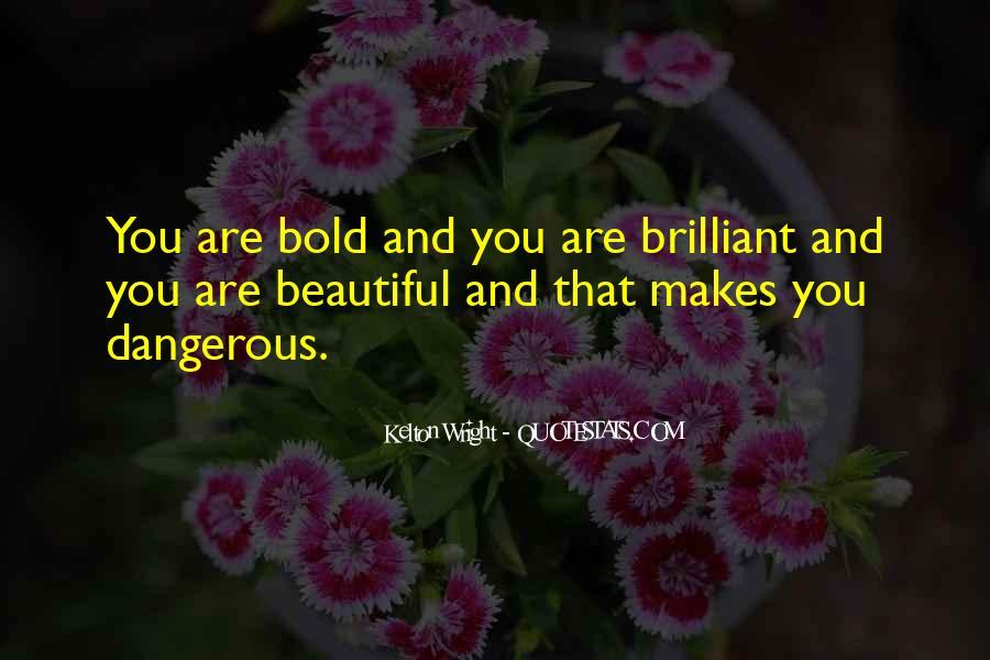 Bold Beautiful Sayings #1777878