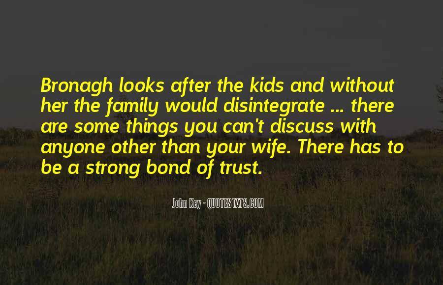 Family Bond Sayings #1091624