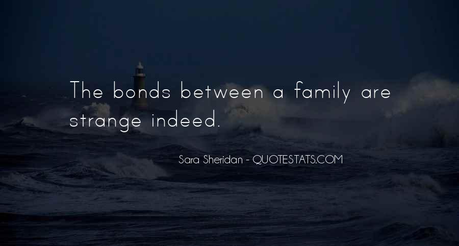 Family Bond Sayings #1654603