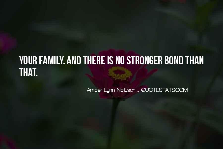 Family Bond Sayings #1825147