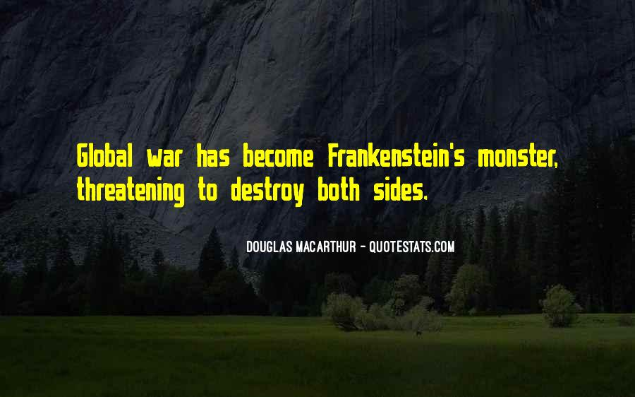 Quotes About Monster In Frankenstein #1137709