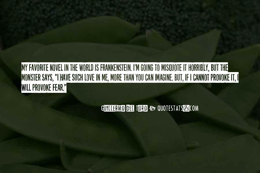Quotes About Monster In Frankenstein #14744