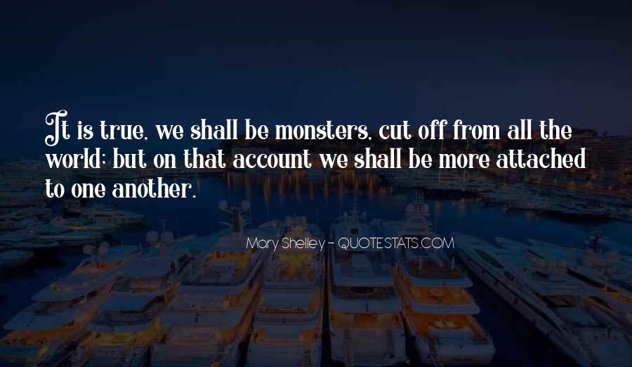 Quotes About Monster In Frankenstein #328528