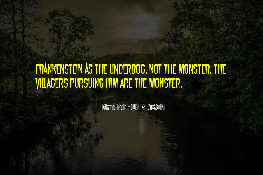Quotes About Monster In Frankenstein #411467