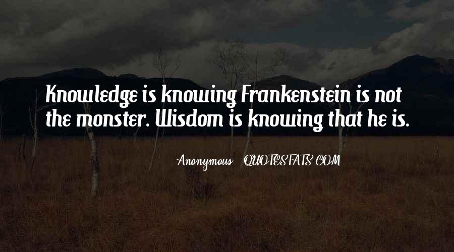 Quotes About Monster In Frankenstein #54014
