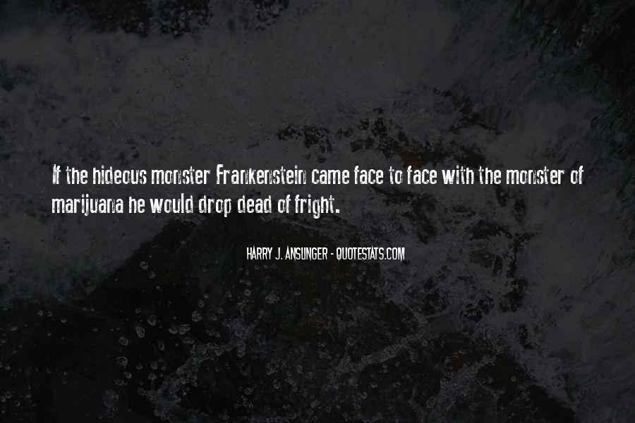 Quotes About Monster In Frankenstein #702080