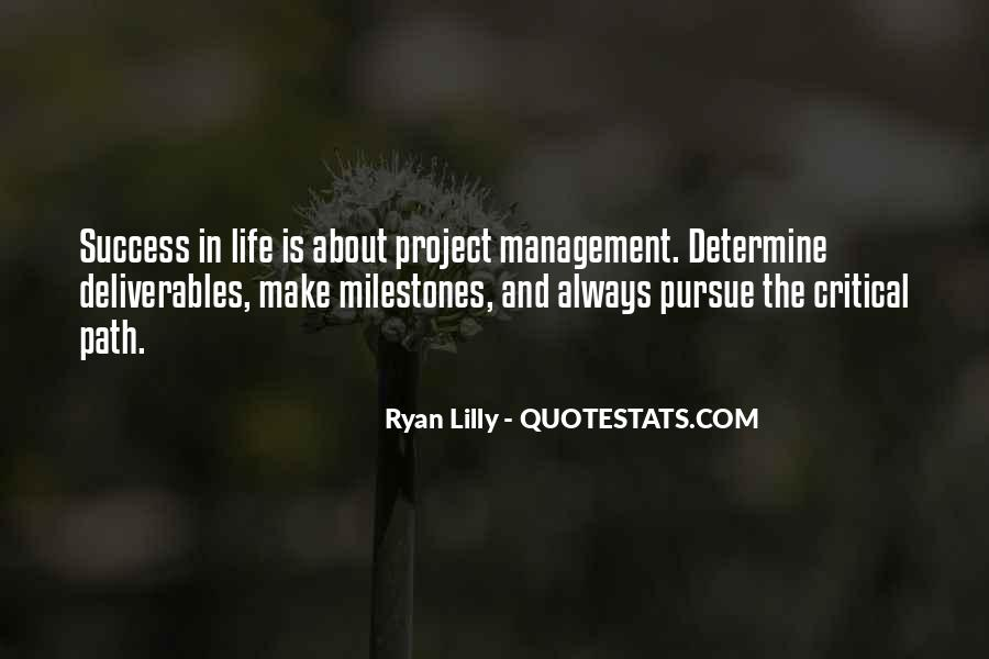 Project Management Quotes Sayings #613839