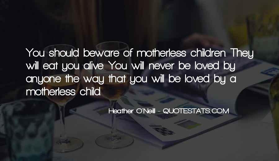 Quotes About Motherless Child #112812