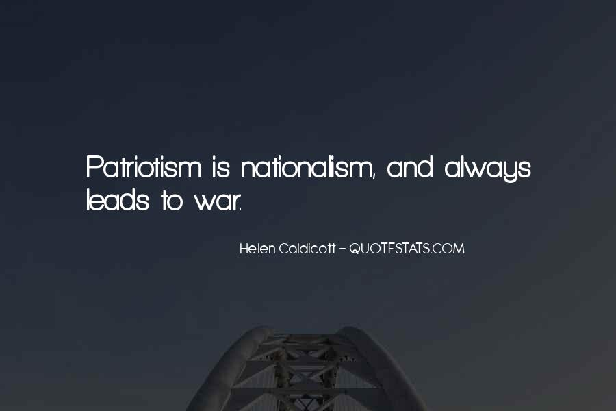 Quotes About Patriotism And Nationalism #1214681
