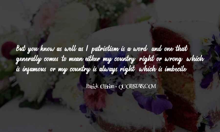 Quotes About Patriotism And Nationalism #351077