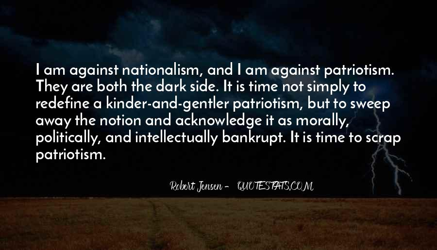 Quotes About Patriotism And Nationalism #509477