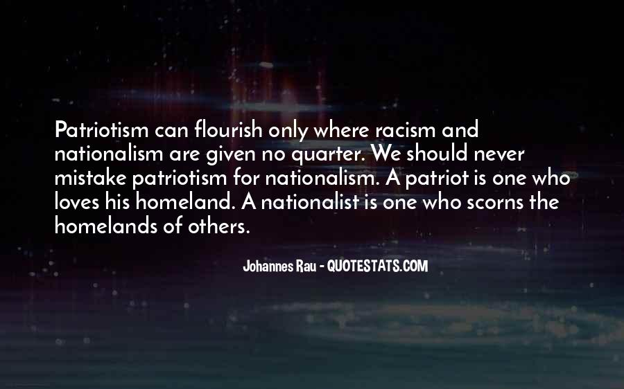 Quotes About Patriotism And Nationalism #624905