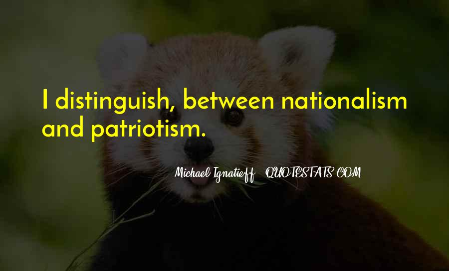Quotes About Patriotism And Nationalism #849830