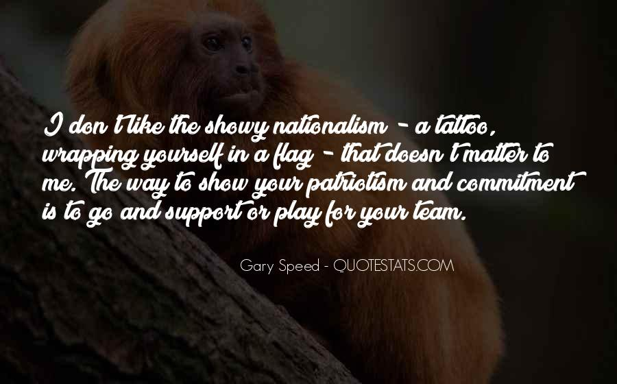 Quotes About Patriotism And Nationalism #978549