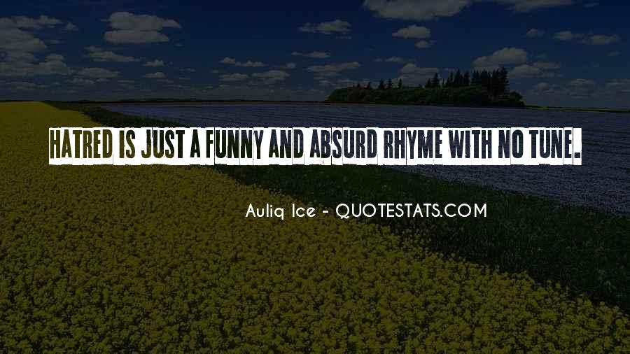 Funny Rhyme Sayings #1627686