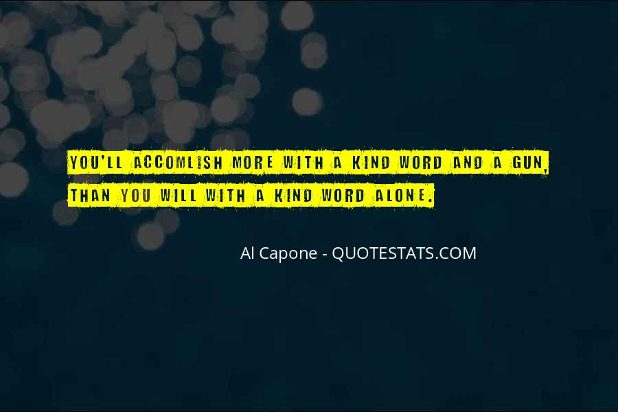 Capone Quotes Sayings #1796112