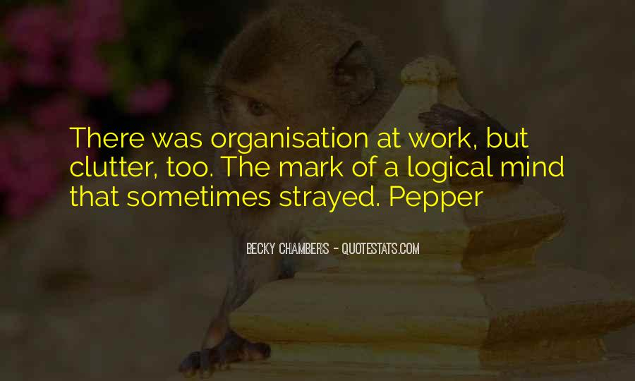 Quotes About Organisation #107605