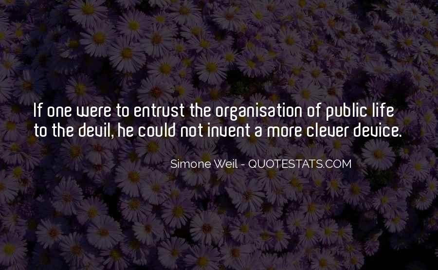 Quotes About Organisation #13122