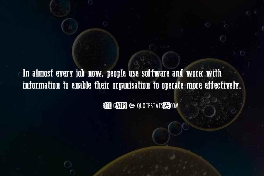 Quotes About Organisation #15326