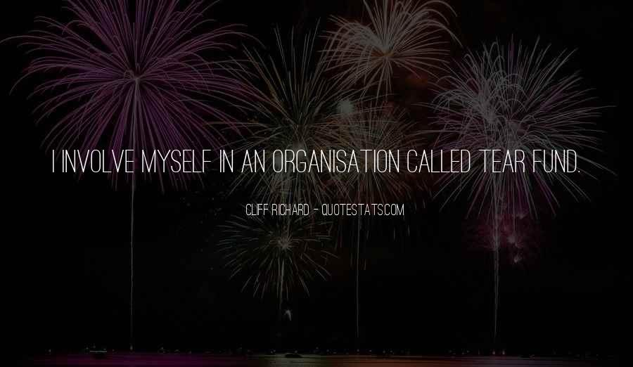 Quotes About Organisation #289576