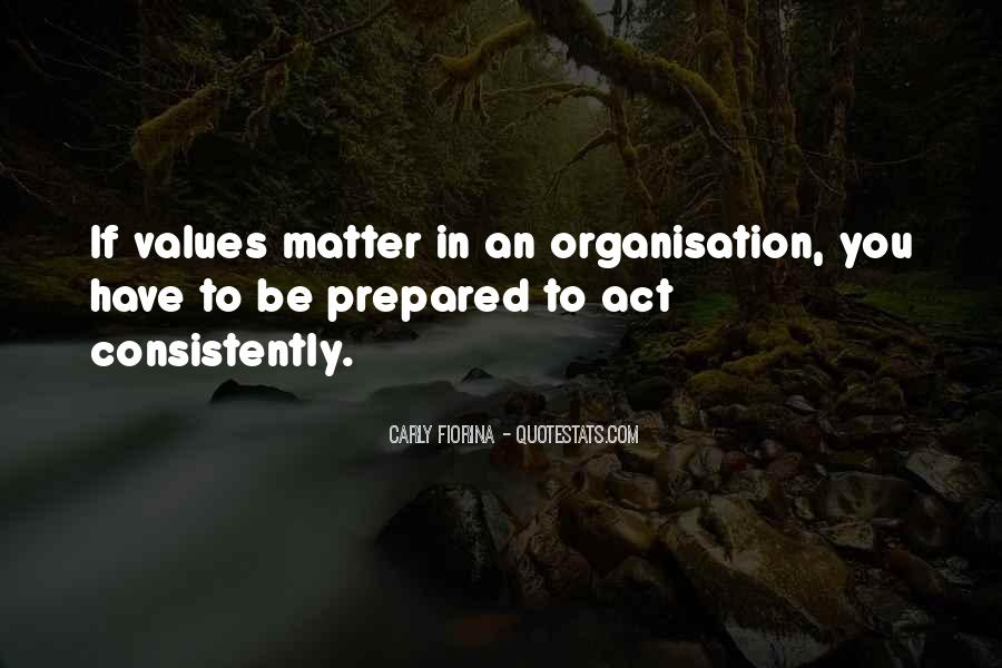 Quotes About Organisation #29536