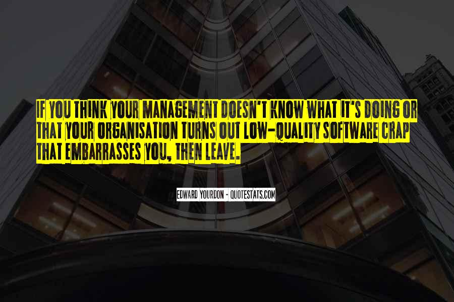 Quotes About Organisation #362759