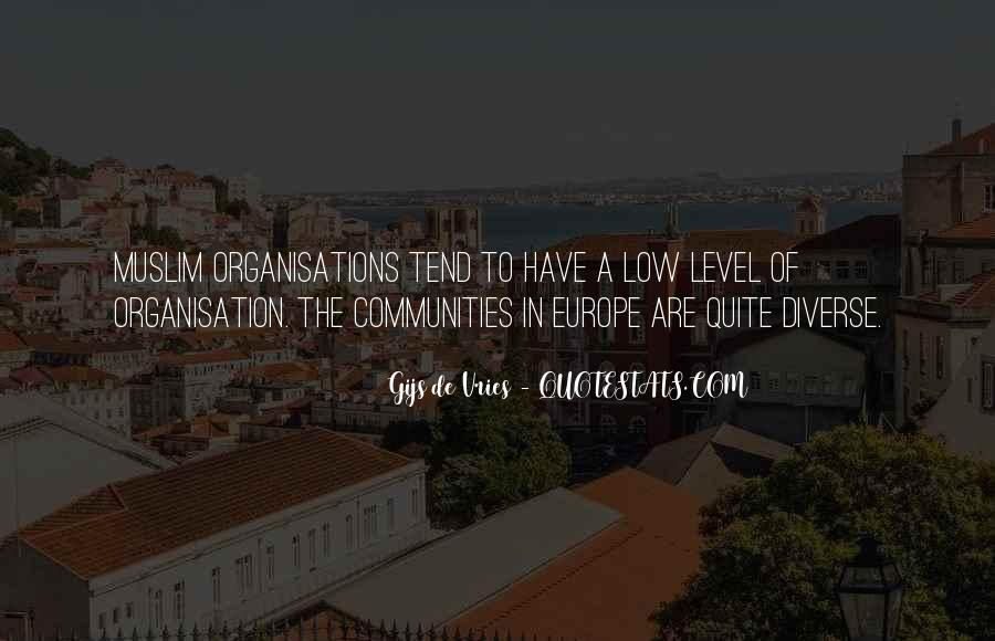 Quotes About Organisation #385392