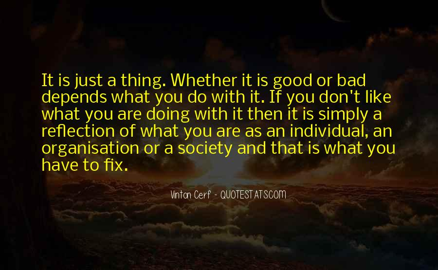 Quotes About Organisation #456095