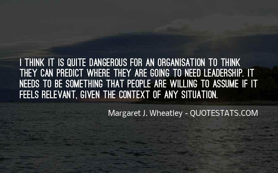 Quotes About Organisation #506464