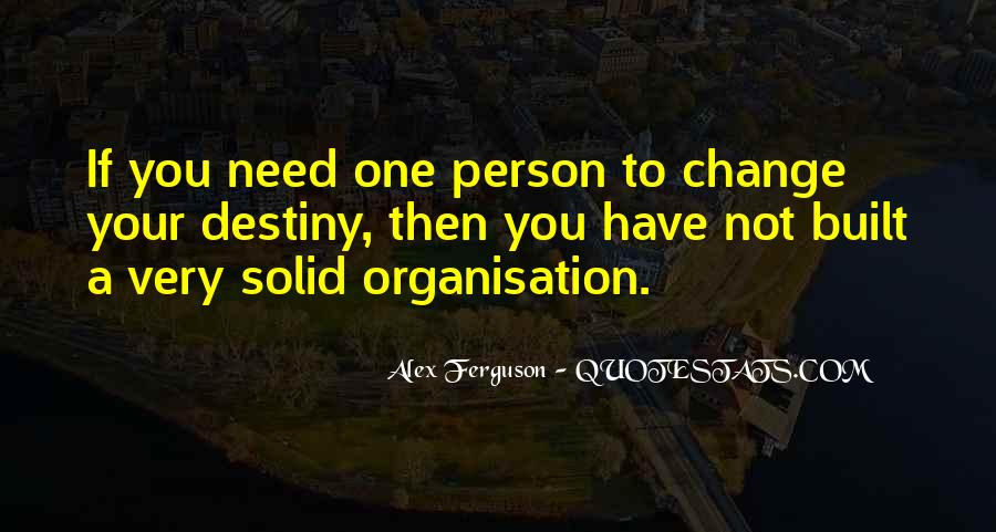 Quotes About Organisation #614081