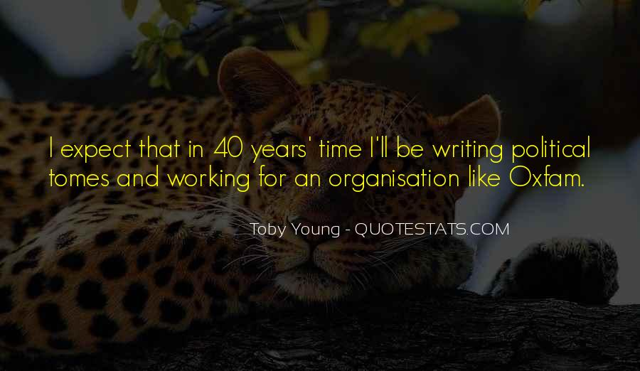 Quotes About Organisation #618239