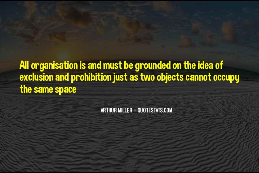 Quotes About Organisation #75465