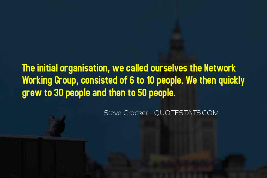 Quotes About Organisation #908713
