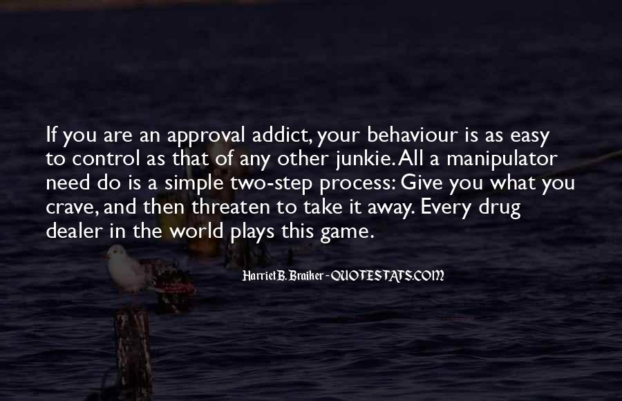 Quotes About Approval Addiction #1464137