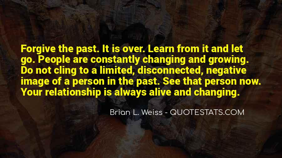 Quotes About Changing Your Past #468405