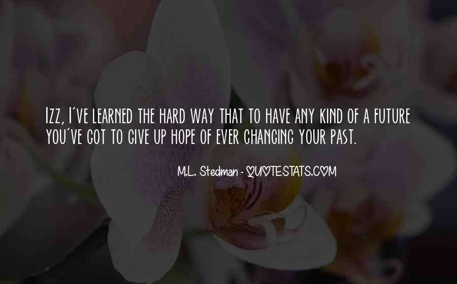 Quotes About Changing Your Past #501762