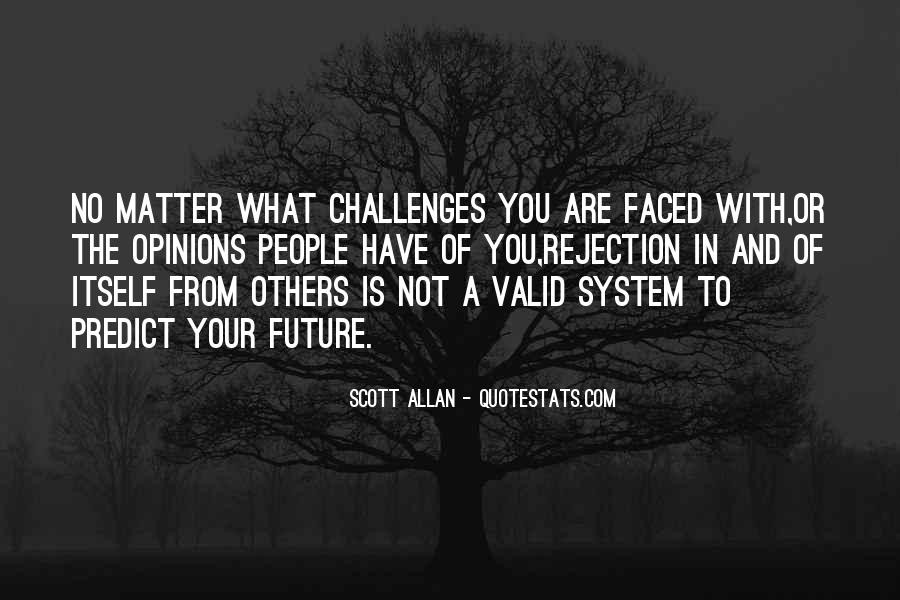Challenges Quotes And Sayings #1321052