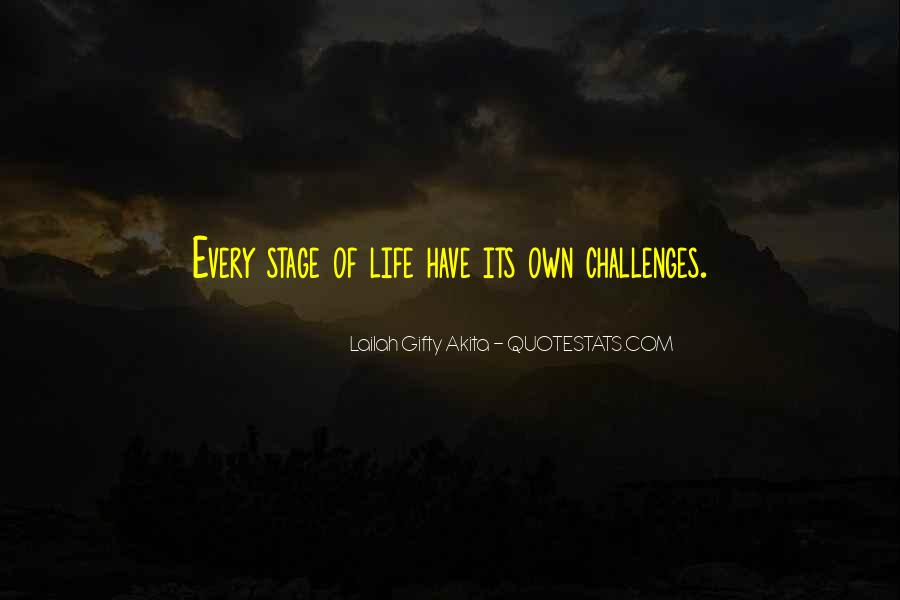 Challenges Quotes And Sayings #1465399