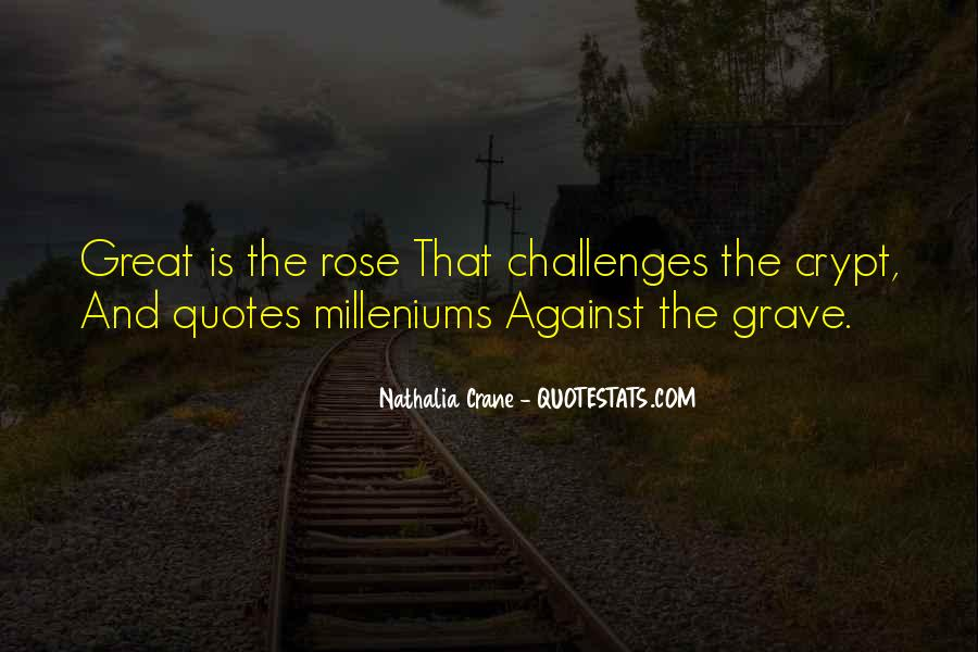 Challenges Quotes And Sayings #1506899
