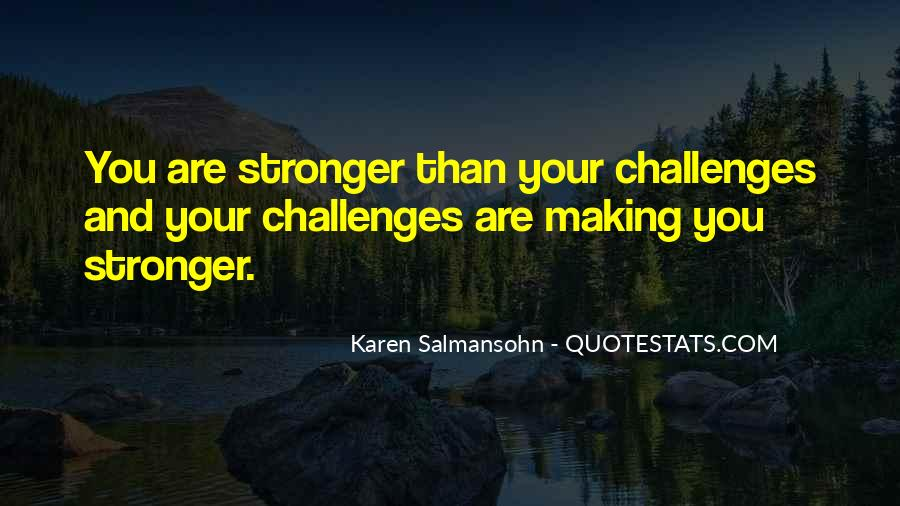 Challenges Quotes And Sayings #925767