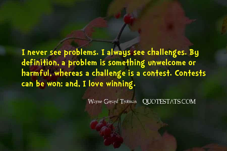 Challenges Quotes And Sayings #999659