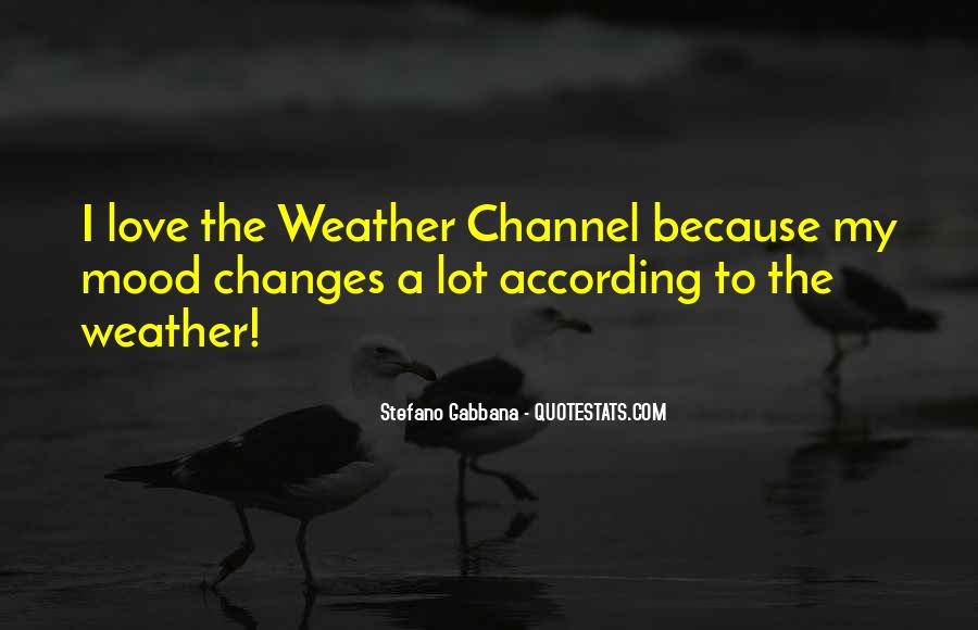 Weather Channel Sayings #117540