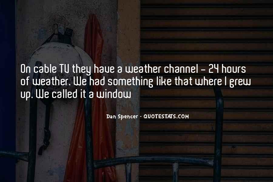 Weather Channel Sayings #1659883