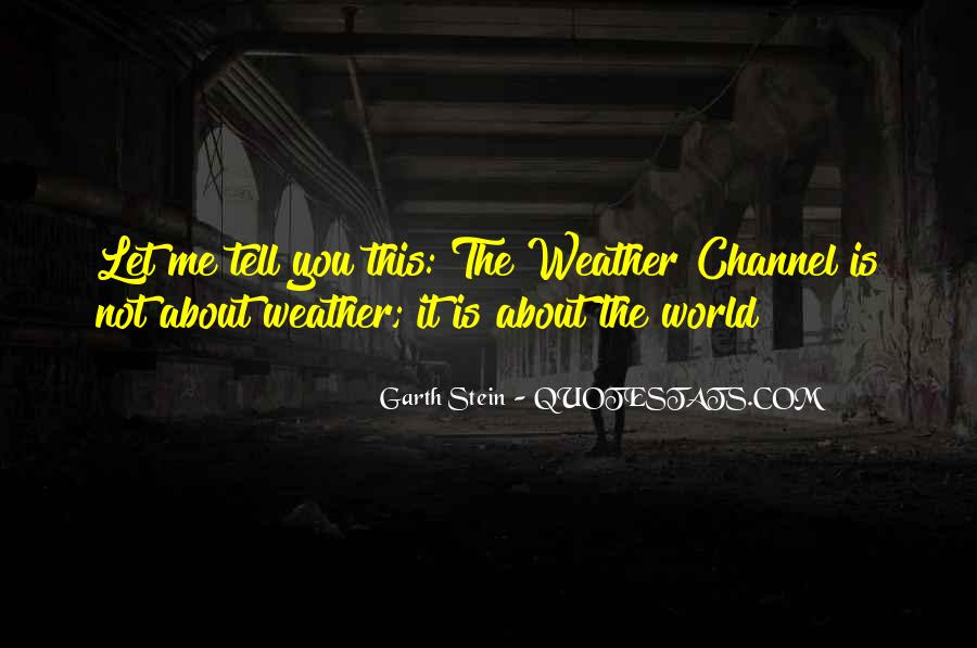 Weather Channel Sayings #188500