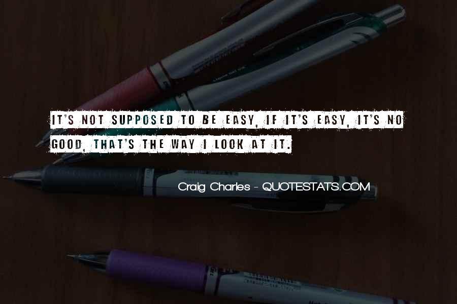 Craig Charles Sayings #1662163