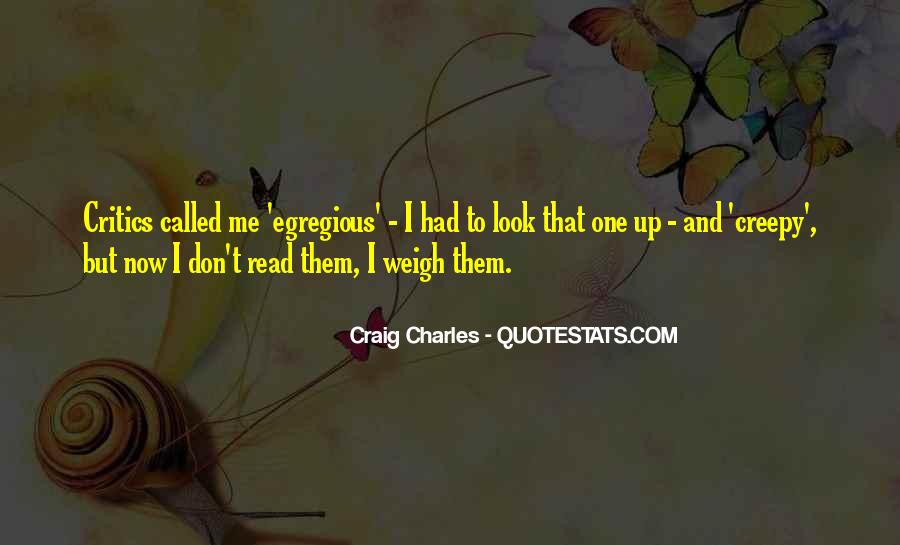 Craig Charles Sayings #661836