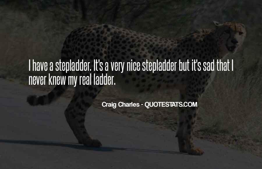 Craig Charles Sayings #819615
