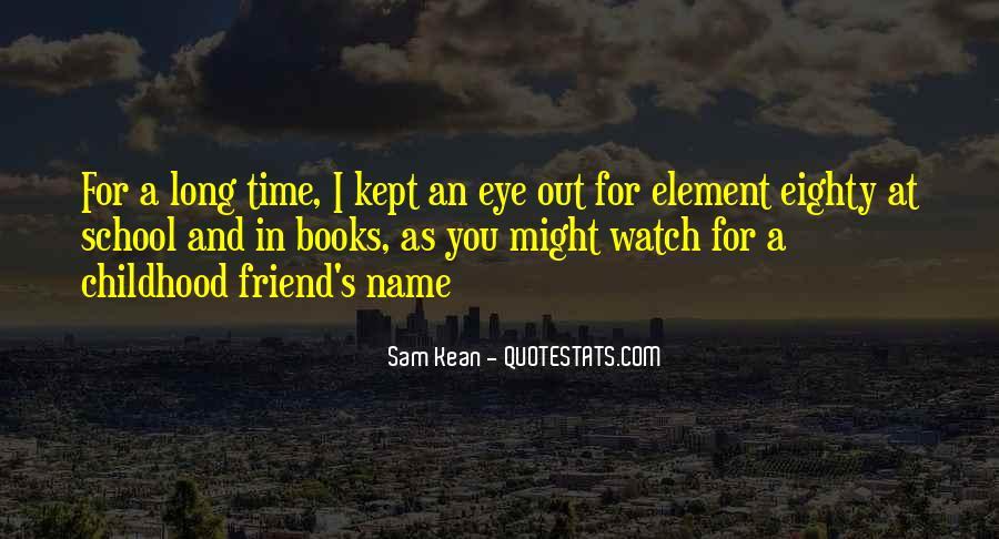 Childhood Best Friend Sayings #1155811
