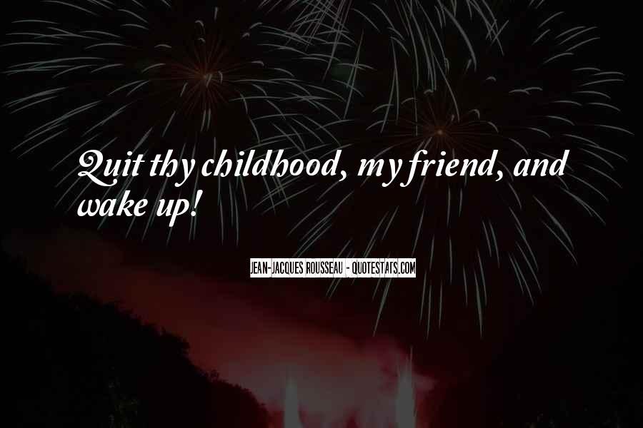 Childhood Best Friend Sayings #1194484